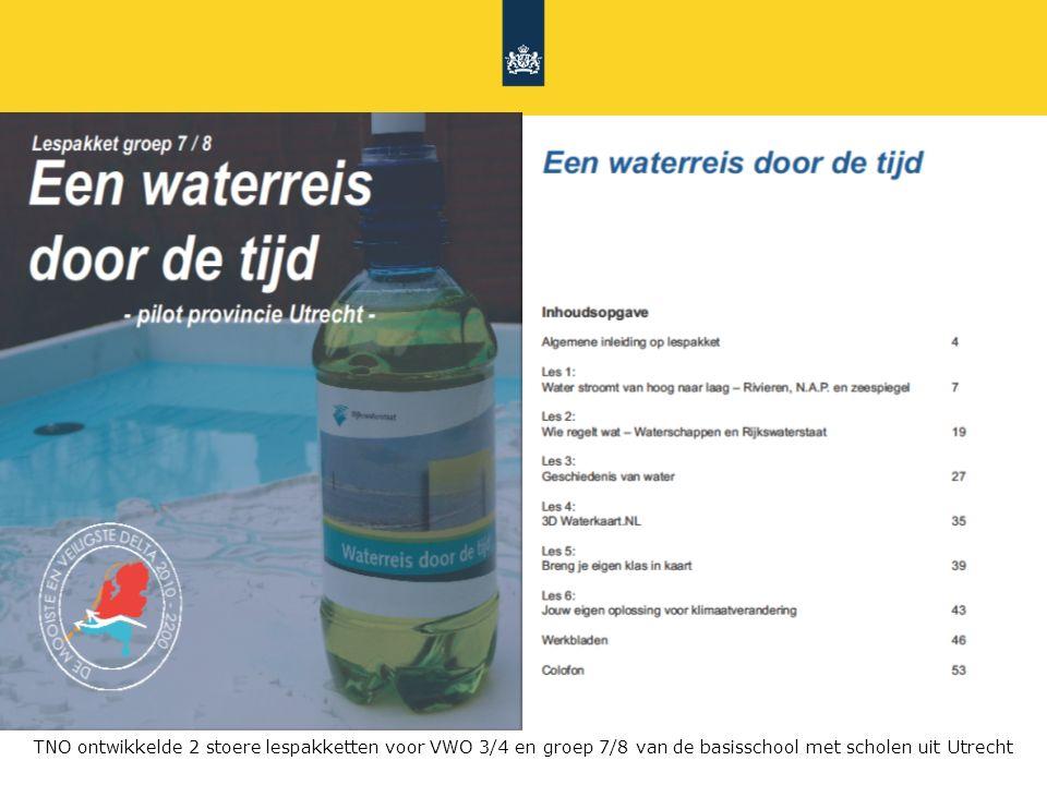 Rijkswaterstaat 3DNL423 juni 2010 TNO ontwikkelde 2 stoere lespakketten voor VWO 3/4 en groep 7/8 van de basisschool met scholen uit Utrecht