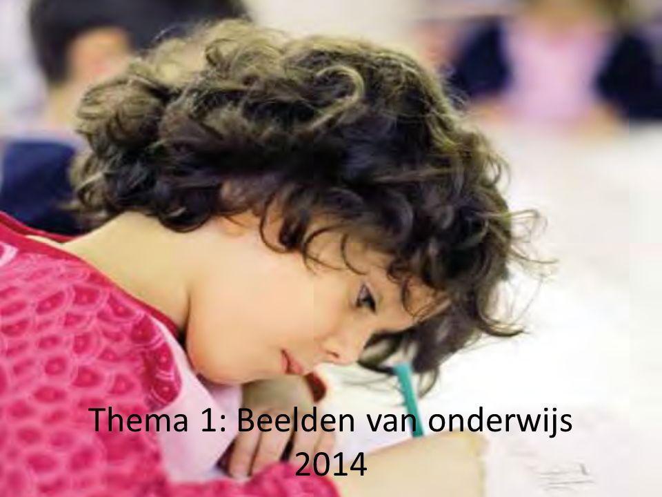 Thema 1: Beelden van onderwijs 2014