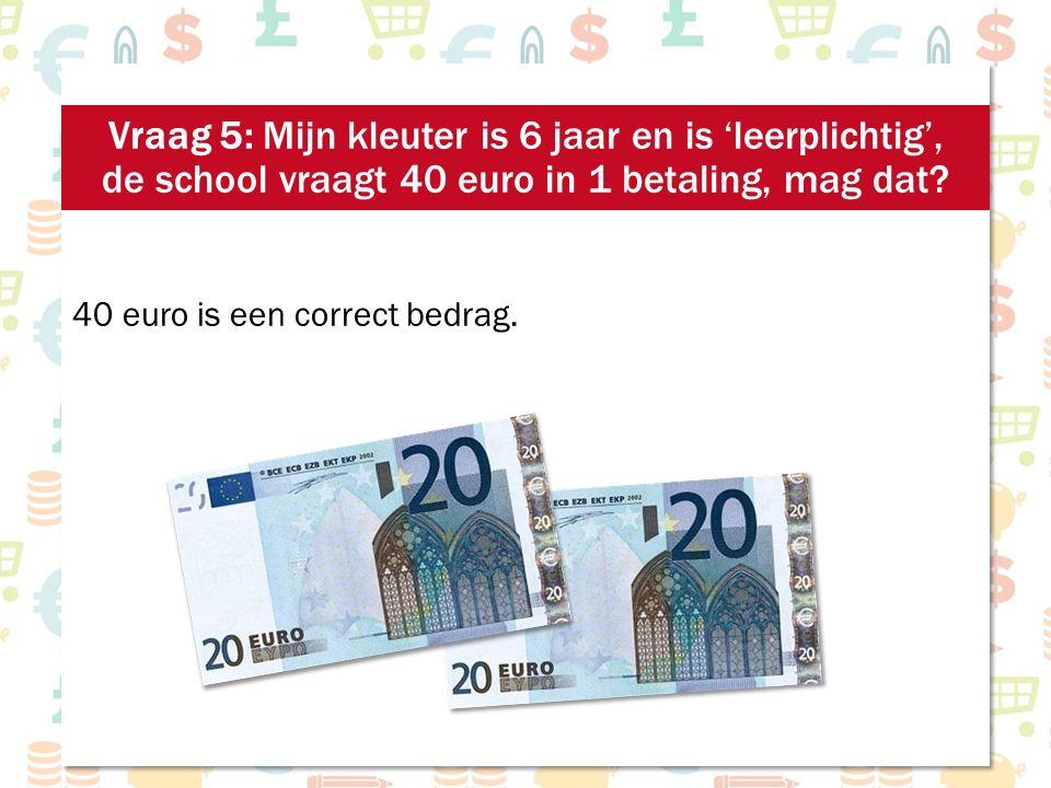40 euro is een correct bedrag.
