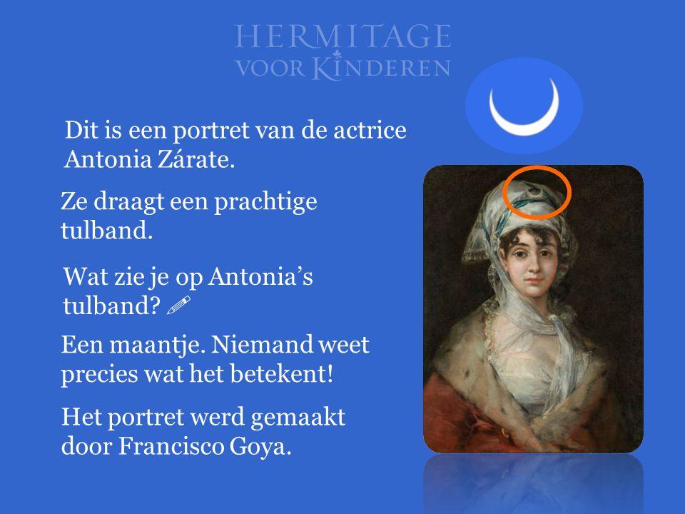 Dit is een portret van de actrice Antonia Zárate. Ze draagt een prachtige tulband. Wat zie je op Antonia's tulband?  Een maantje. Niemand weet precie