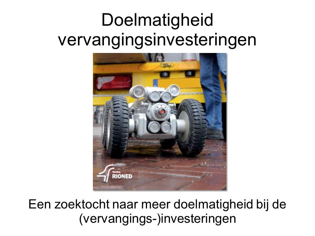 Doelmatigheid vervangingsinvesteringen Een zoektocht naar meer doelmatigheid bij de (vervangings-)investeringen