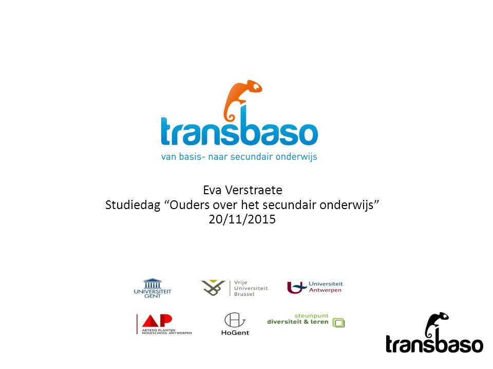 Eva Verstraete Studiedag Ouders over het secundair onderwijs 20/11/2015