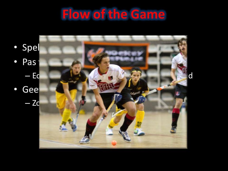 Spel gaat sneller dan op het veld Pas voordeel regel toe – Echter nooit ten koste van controle wedstrijd Geef voordeel ALTIJD aan!!.