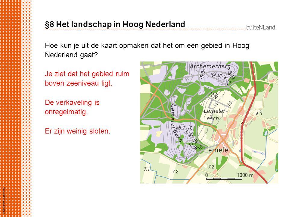 Hoe kun je uit de kaart opmaken dat het om een gebied in Hoog Nederland gaat? Je ziet dat het gebied ruim boven zeeniveau ligt. De verkaveling is onre