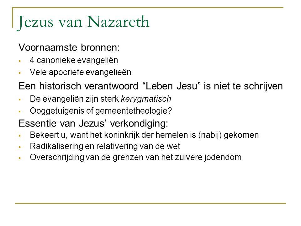 """Jezus van Nazareth Voornaamste bronnen:  4 canonieke evangeliën  Vele apocriefe evangelieën Een historisch verantwoord """"Leben Jesu"""" is niet te schri"""