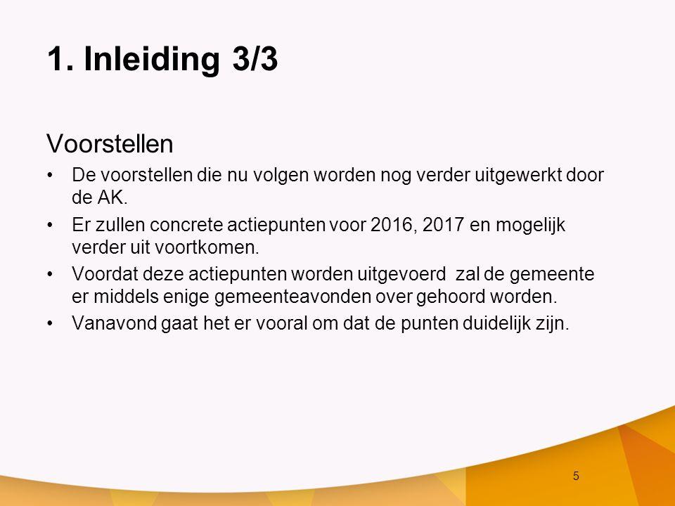 16 3.(kerk) dienst: beleving en gemeen- schapszin 2/2 Actiepunten n.a.v.