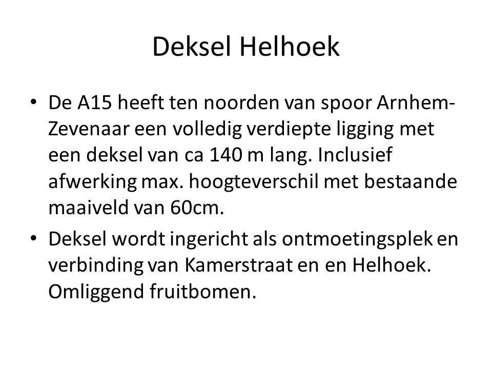 Deksel Helhoek De A15 heeft ten noorden van spoor Arnhem- Zevenaar een volledig verdiepte ligging met een deksel van ca 140 m lang.