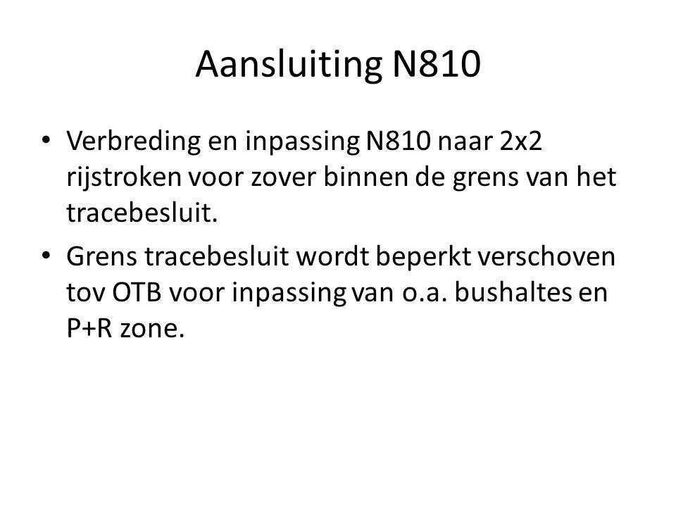 Aansluiting N810 Verbreding en inpassing N810 naar 2x2 rijstroken voor zover binnen de grens van het tracebesluit.