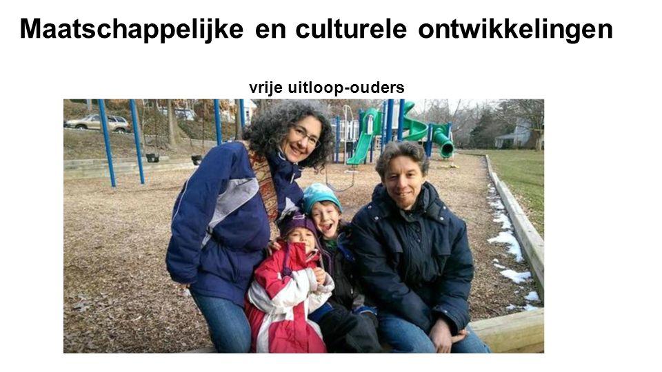 Maatschappelijke en culturele ontwikkelingen vrije uitloop-ouders
