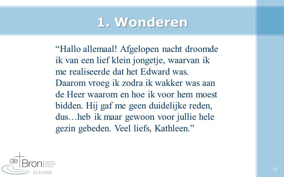 """1. Wonderen """"Hallo allemaal! Afgelopen nacht droomde ik van een lief klein jongetje, waarvan ik me realiseerde dat het Edward was. Daarom vroeg ik zod"""