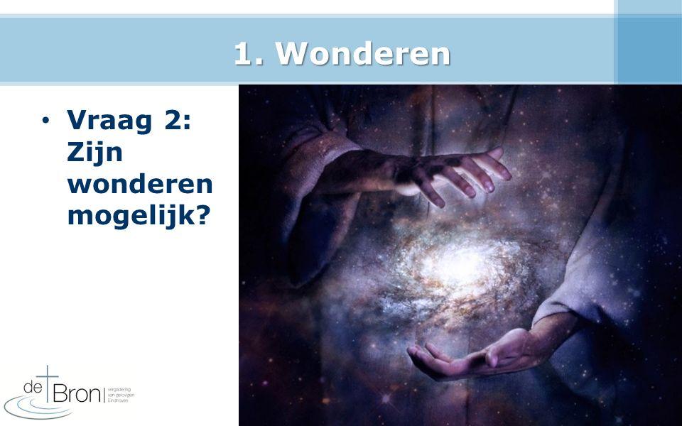 3.Geloof Vraag 1: Waarom is geloof nodig.