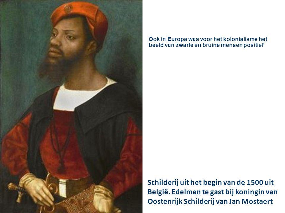 Ook in Europa was voor het kolonialisme het beeld van zwarte en bruine mensen positief Schilderij uit het begin van de 1500 uit België.