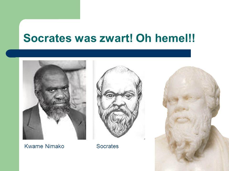 Socrates was zwart! Oh hemel!! Kwame NimakoSocrates