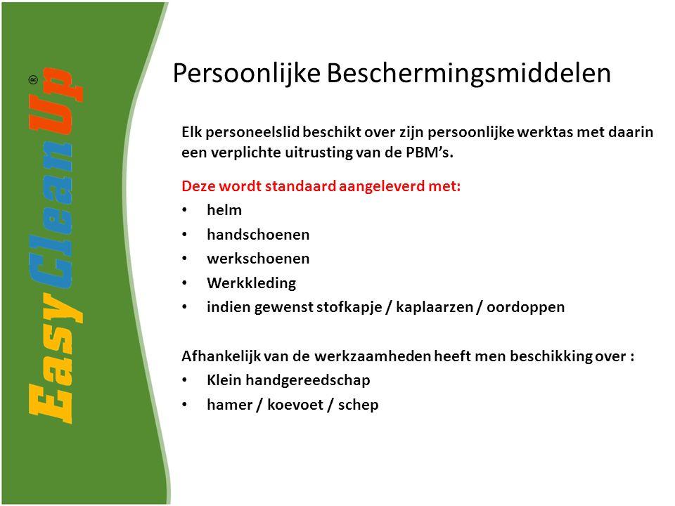 Persoonlijke Beschermingsmiddelen Elk personeelslid beschikt over zijn persoonlijke werktas met daarin een verplichte uitrusting van de PBM's.