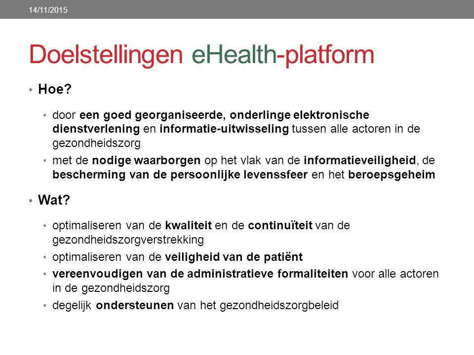 Hoe? door een goed georganiseerde, onderlinge elektronische dienstverlening en informatie-uitwisseling tussen alle actoren in de gezondheidszorg met d