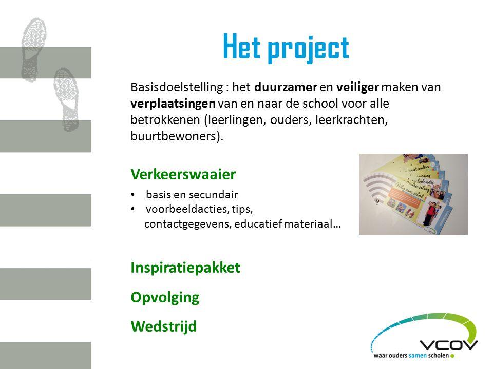 Het project Basisdoelstelling : het duurzamer en veiliger maken van verplaatsingen van en naar de school voor alle betrokkenen (leerlingen, ouders, leerkrachten, buurtbewoners).