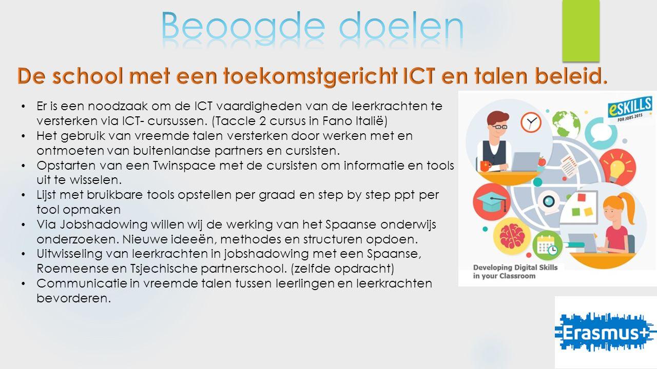Er is een noodzaak om de ICT vaardigheden van de leerkrachten te versterken via ICT- cursussen.