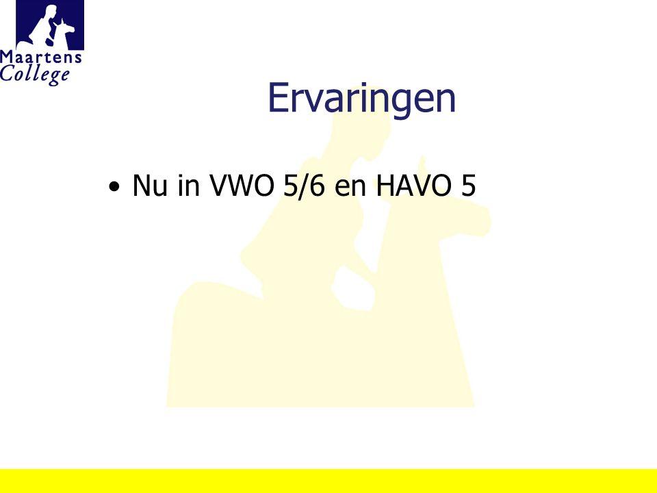 Ervaringen Nu in VWO 5/6 en HAVO 5