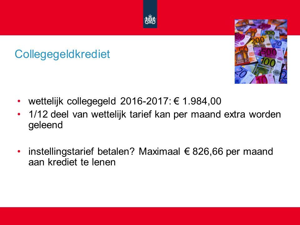 wettelijk collegegeld 2016-2017: € 1.984,00 1/12 deel van wettelijk tarief kan per maand extra worden geleend instellingstarief betalen.