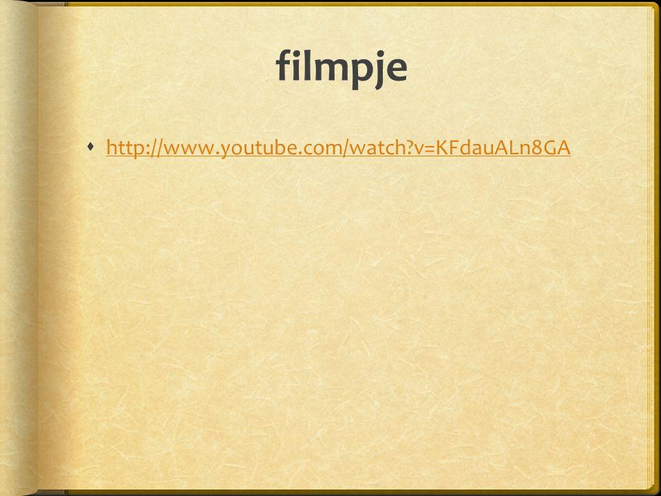 filmpje  http://www.youtube.com/watch?v=KFdauALn8GA http://www.youtube.com/watch?v=KFdauALn8GA