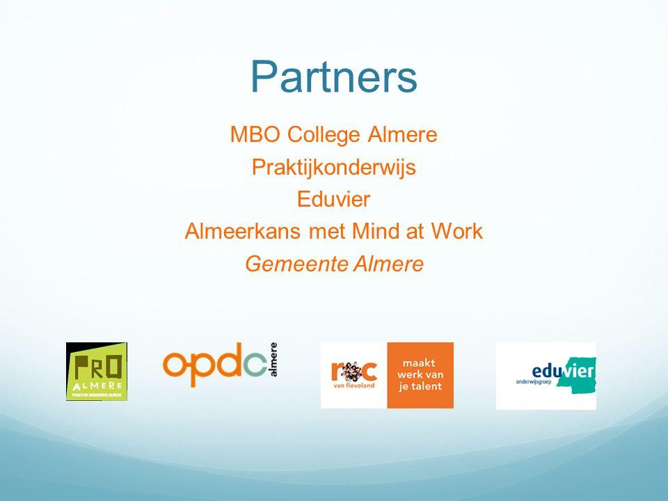 Partners MBO College Almere Praktijkonderwijs Eduvier Almeerkans met Mind at Work Gemeente Almere
