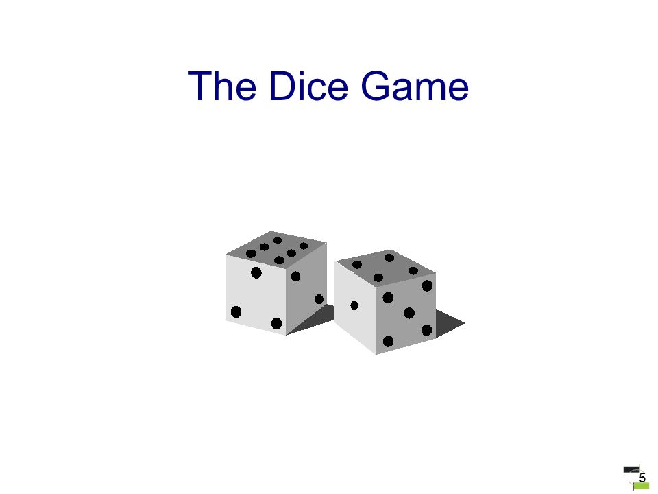 5 The Dice Game
