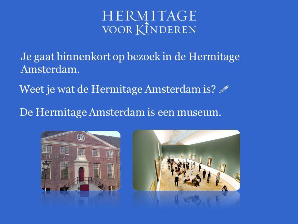 In de Hermitage Amsterdam is twee keer per jaar een nieuwe tentoonstelling.