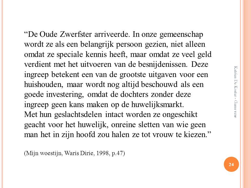 """Katrien De Koster - Gams vzw 24 """"De Oude Zwerfster arriveerde. In onze gemeenschap wordt ze als een belangrijk persoon gezien, niet alleen omdat ze sp"""
