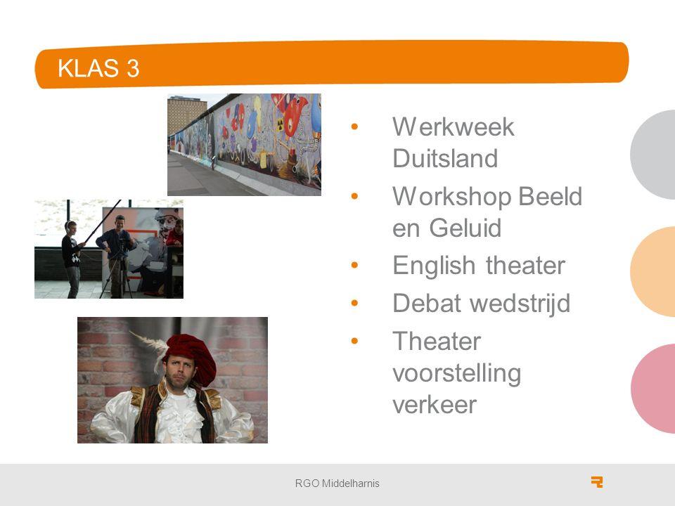KLAS 3 Werkweek Duitsland Workshop Beeld en Geluid English theater Debat wedstrijd Theater voorstelling verkeer RGO Middelharnis