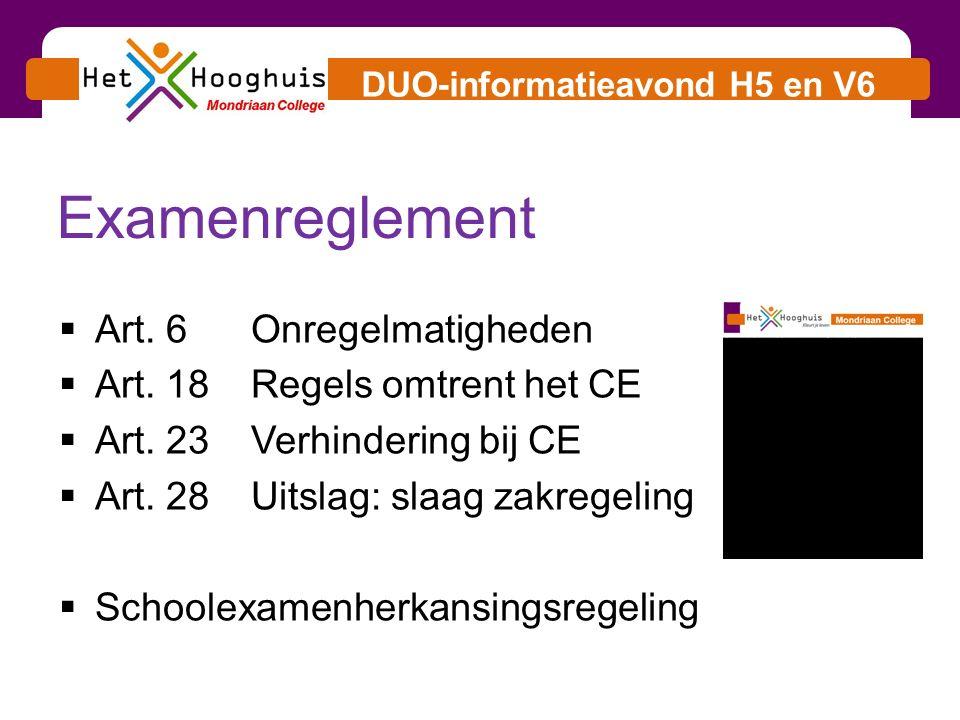 DUO-informatieavond H5 en V6  Art.6Onregelmatigheden  Art.