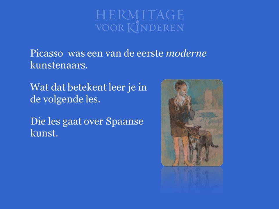 Picasso was een van de eerste moderne kunstenaars. Wat dat betekent leer je in de volgende les. Die les gaat over Spaanse kunst.
