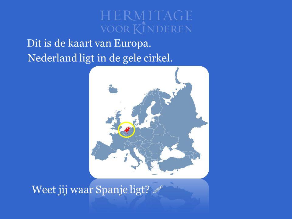 Dit is de kaart van Europa. Nederland ligt in de gele cirkel. Weet jij waar Spanje ligt? 