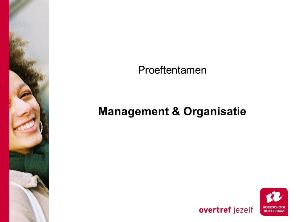 Proeftentamen Management & Organisatie