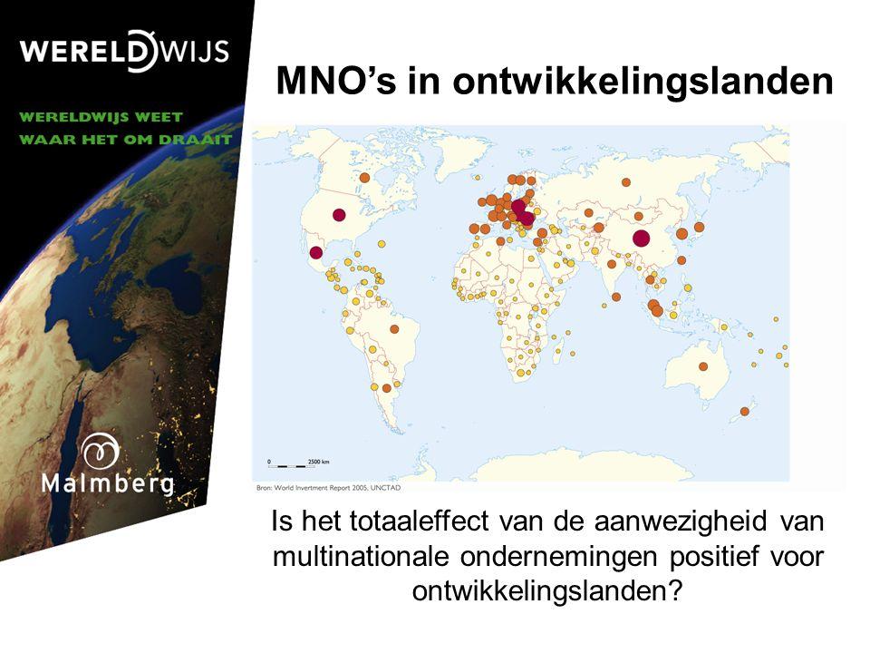MNO's in ontwikkelingslanden Is het totaaleffect van de aanwezigheid van multinationale ondernemingen positief voor ontwikkelingslanden?