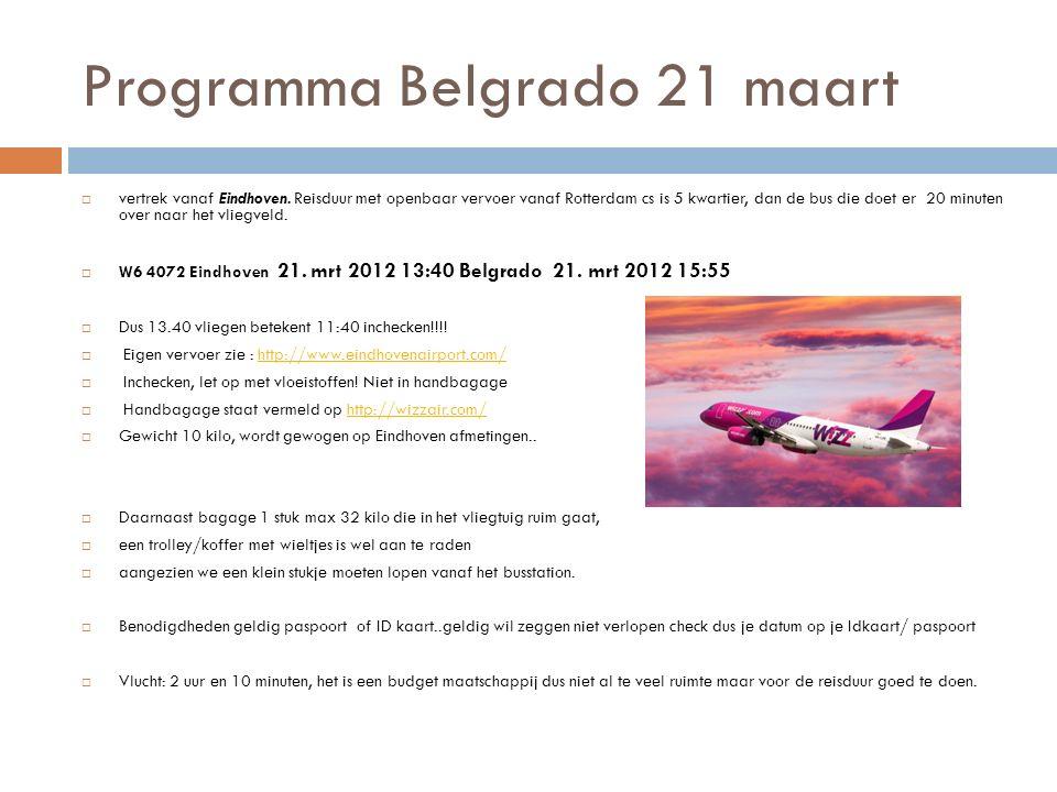  21 maart aankomst Belgrado, we pakken de bus vanaf het vliegveld naar het centrum dit is ongeveer 45 minuten  Vanaf het busstation is het zo'n 7 minuten lopen naar het hostel