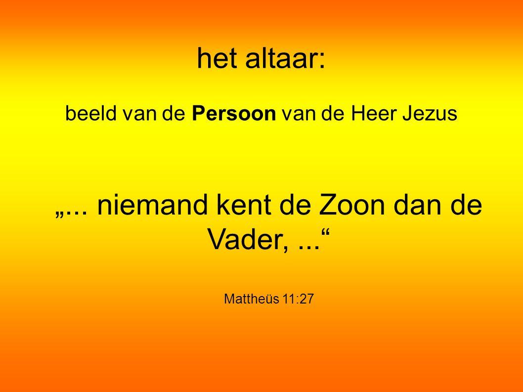 """het altaar: beeld van de Persoon van de Heer Jezus """"..."""