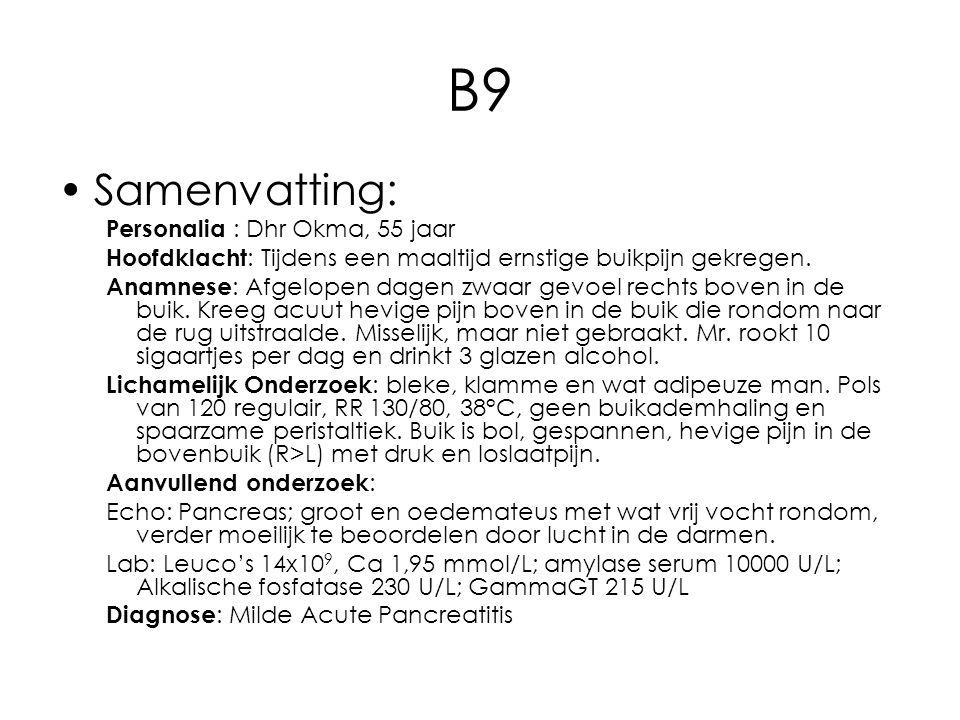 B9 Samenvatting: Personalia : Dhr Okma, 55 jaar Hoofdklacht : Tijdens een maaltijd ernstige buikpijn gekregen.
