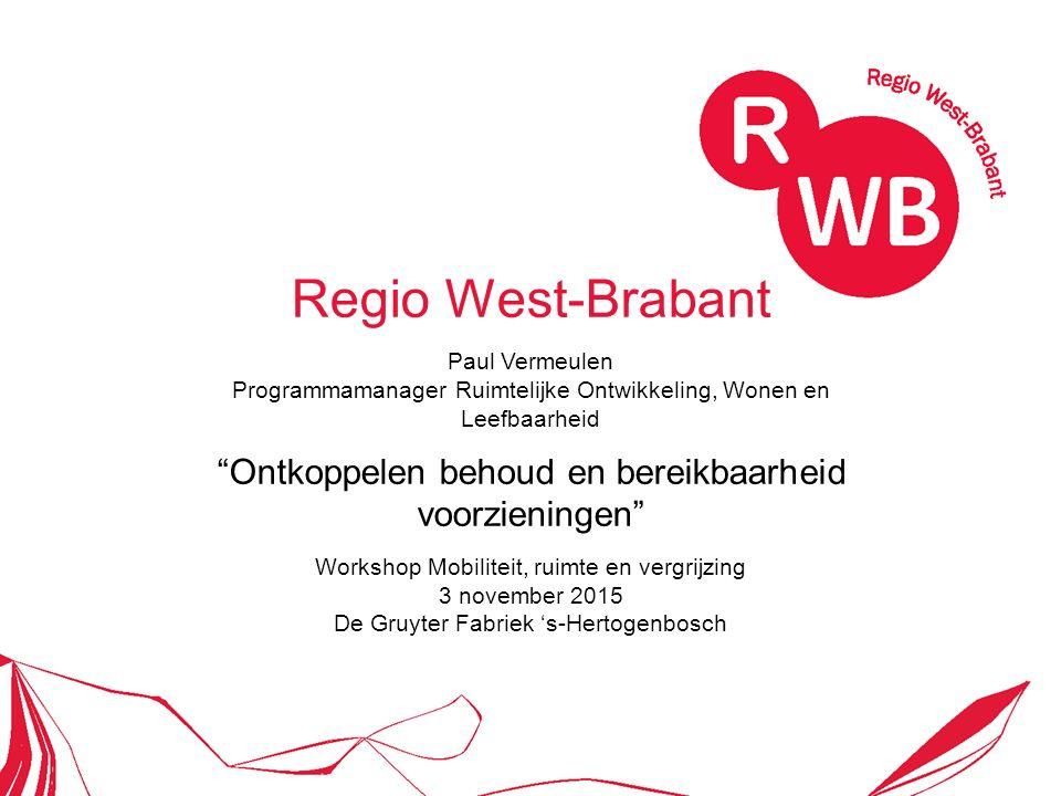 11-12-2015Regio West-Brabant2 Positionering Regio West-Brabant