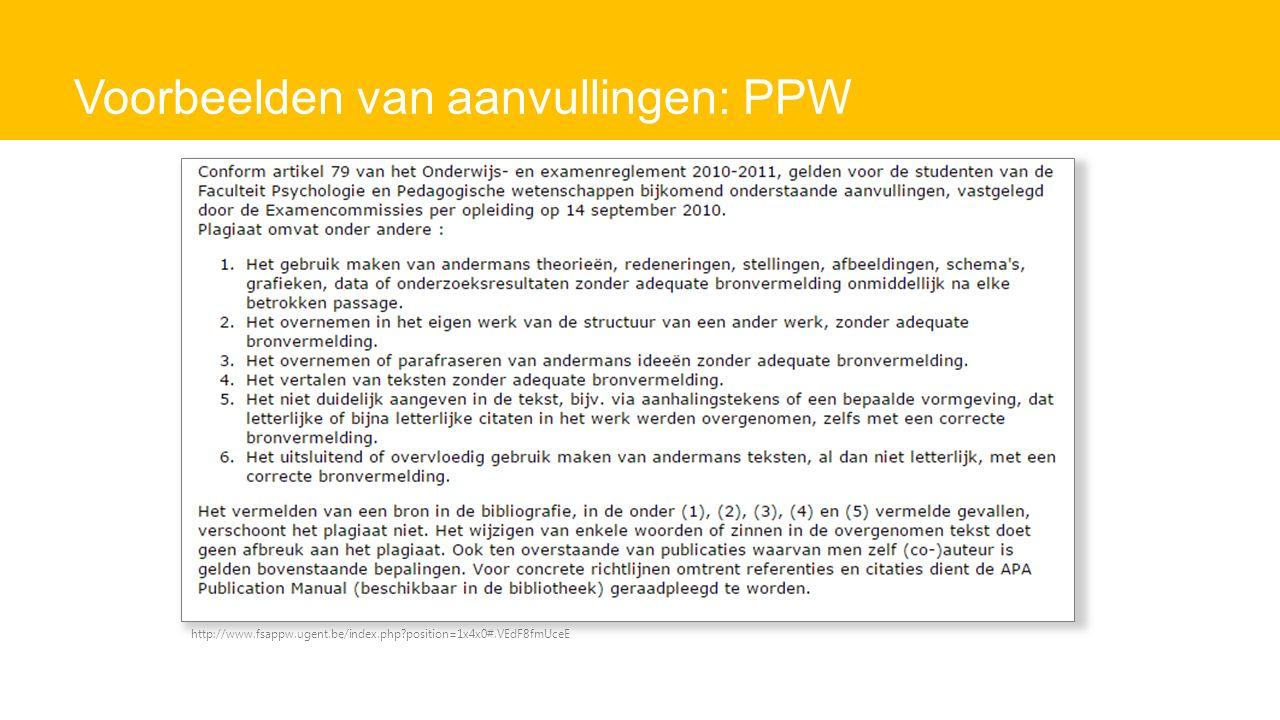 Voorbeelden van aanvullingen: PPW http://www.fsappw.ugent.be/index.php position=1x4x0#.VEdF8fmUceE