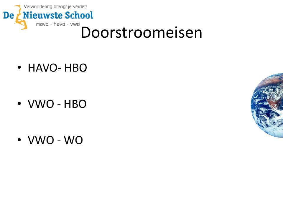 Doorstroomeisen HAVO- HBO VWO - HBO VWO - WO
