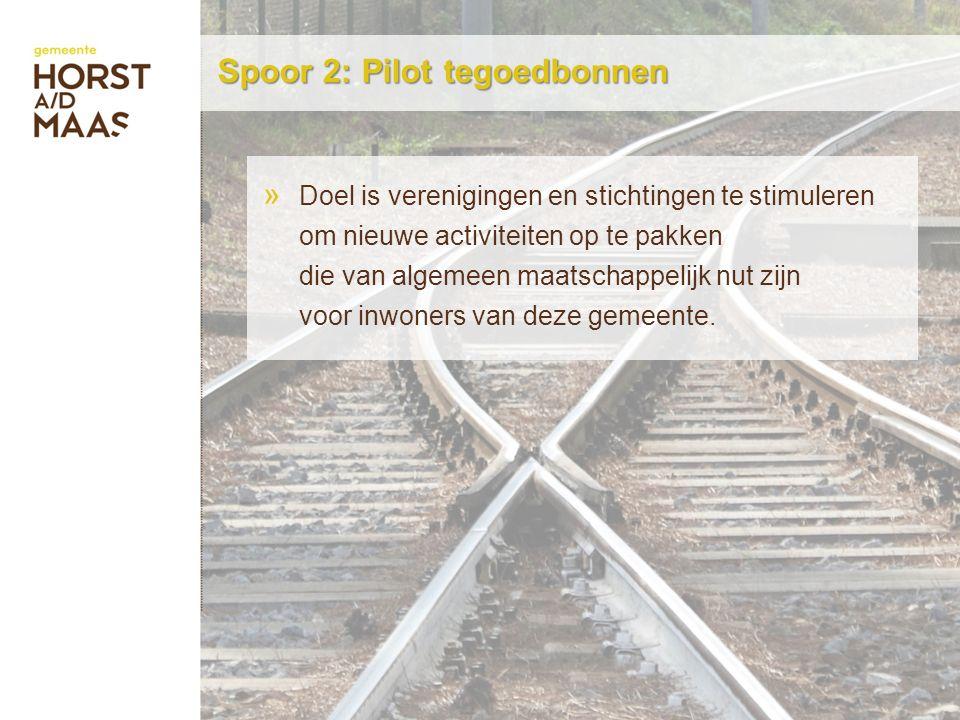 Spoor 2: Pilot tegoedbonnen » Doel is verenigingen en stichtingen te stimuleren om nieuwe activiteiten op te pakken die van algemeen maatschappelijk nut zijn voor inwoners van deze gemeente.