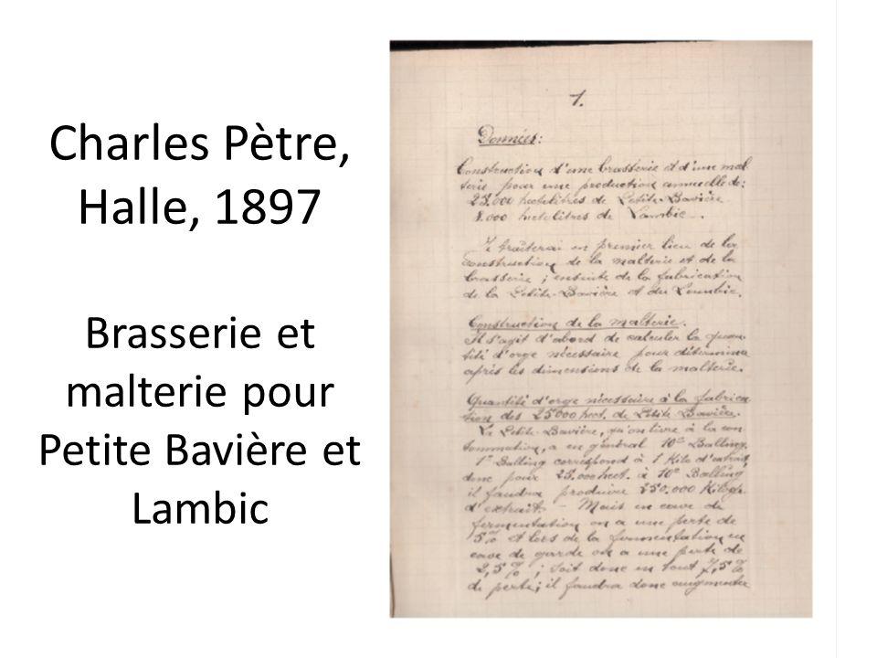 Charles Pètre, Halle, 1897 Brasserie et malterie pour Petite Bavière et Lambic