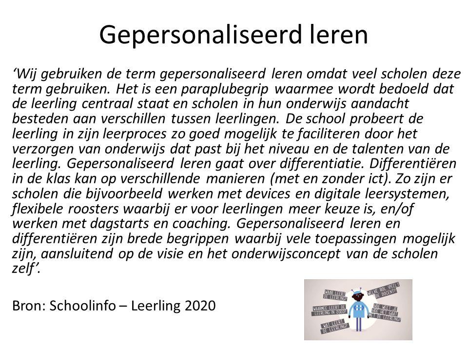 'Wij gebruiken de term gepersonaliseerd leren omdat veel scholen deze term gebruiken.