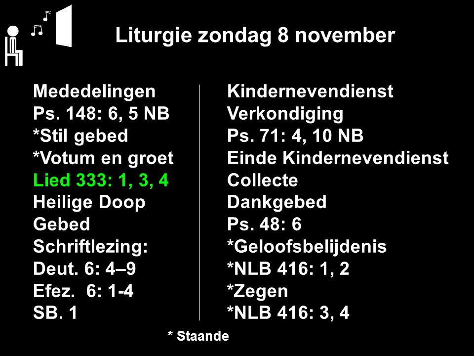 Liturgie zondag 8 november Mededelingen Ps.