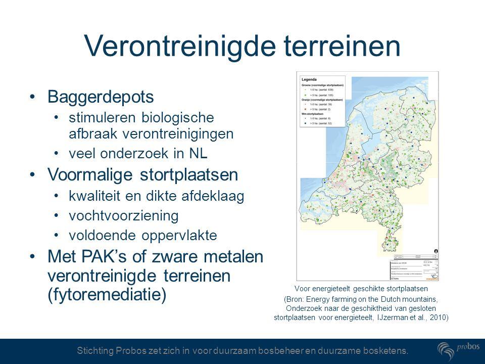 Stichting Probos zet zich in voor duurzaam bosbeheer en duurzame bosketens. Verontreinigde terreinen Baggerdepots stimuleren biologische afbraak veron