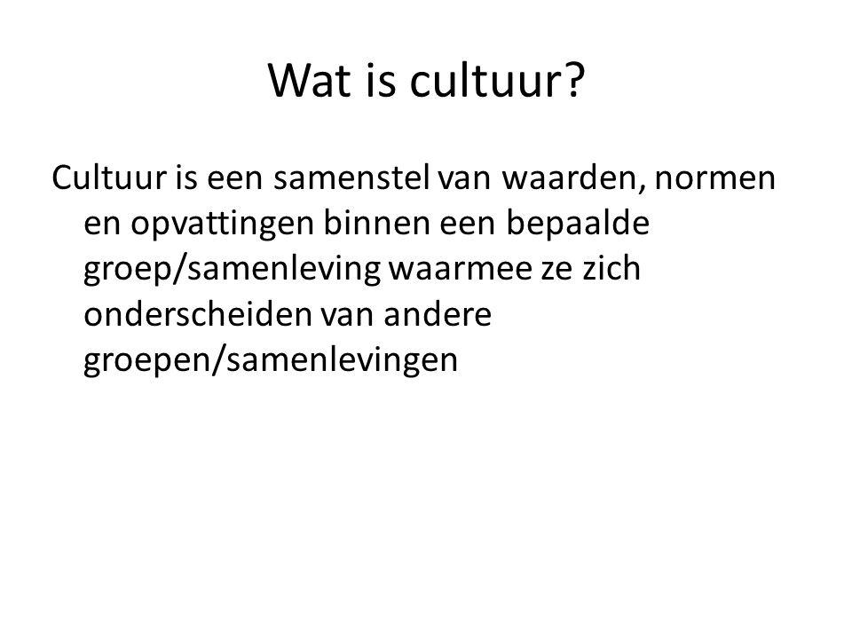 Wat is cultuur? Cultuur is een samenstel van waarden, normen en opvattingen binnen een bepaalde groep/samenleving waarmee ze zich onderscheiden van an