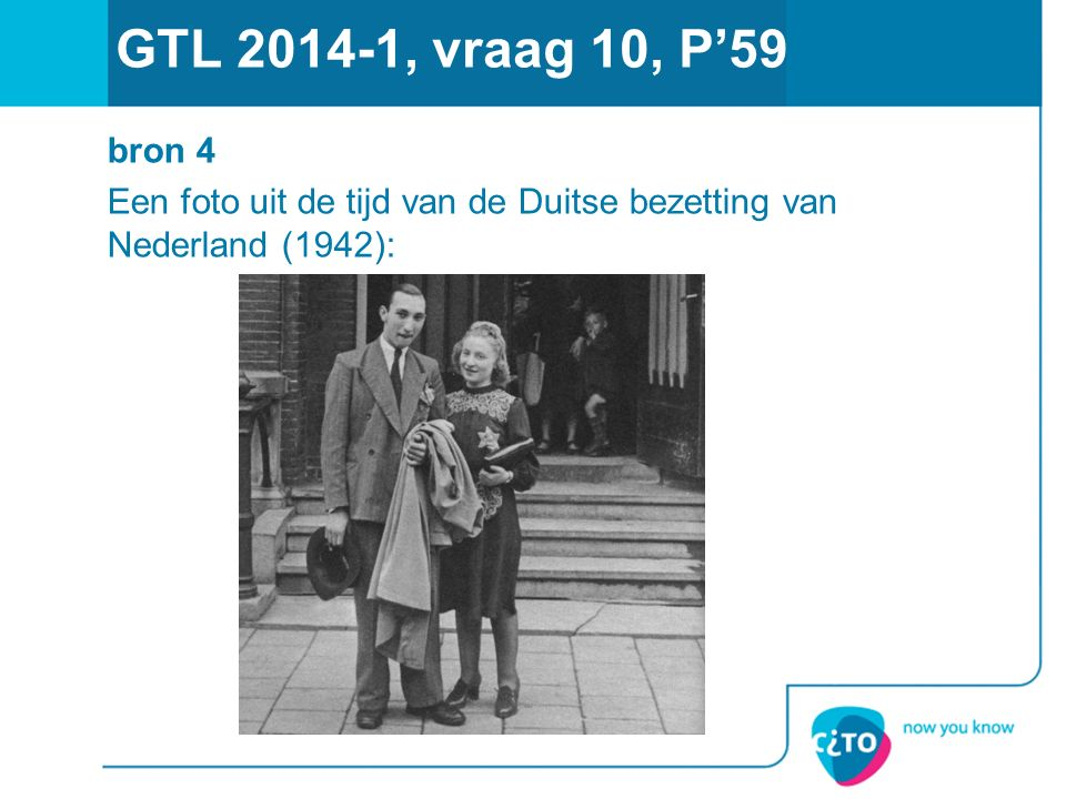 GTL 2014-1, vraag 10, P'59 bron 4 Een foto uit de tijd van de Duitse bezetting van Nederland (1942):