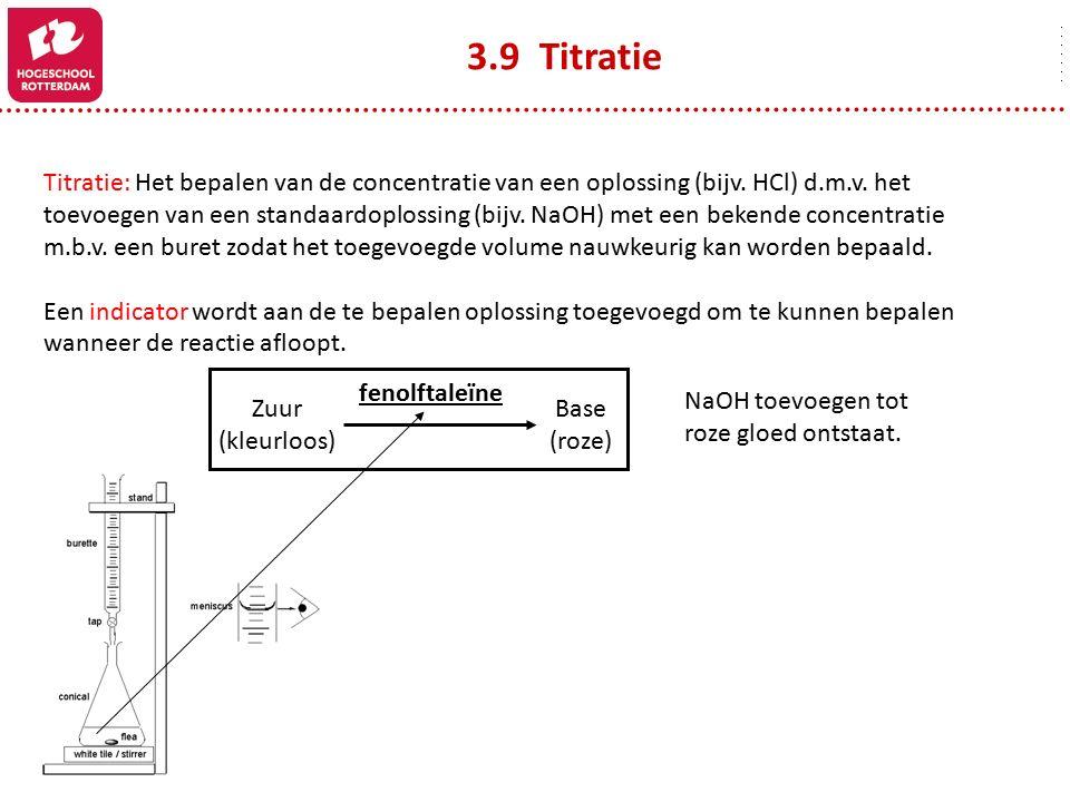Titratie: Het bepalen van de concentratie van een oplossing (bijv. HCl) d.m.v. het toevoegen van een standaardoplossing (bijv. NaOH) met een bekende c