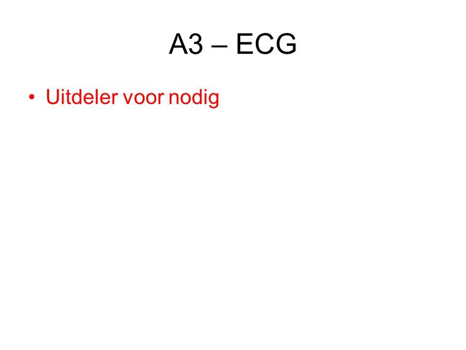 A3 – ECG Uitdeler voor nodig