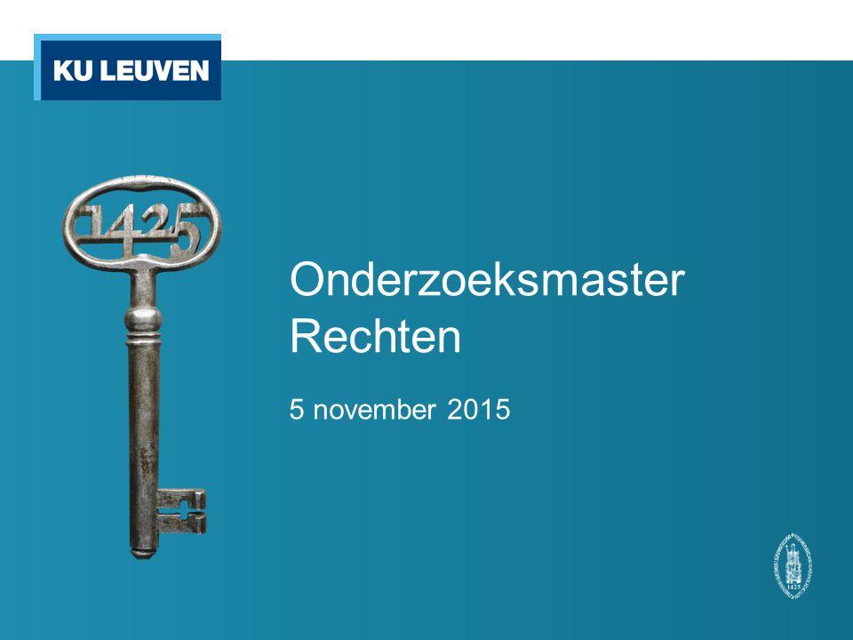 Onderzoeksmaster Rechten 5 november 2015